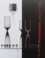 Wiesenthalhütte. Design in Glas 1957-1989 + CD-ROM