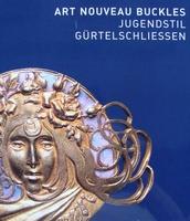 Art Nouveau Buckles / Jugendstil Gürtelschließen