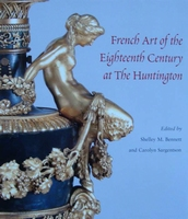 French Art of the Eighteenth Century at The Huntington