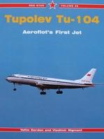 Tupolev Tu-104 - Aeroflot's First Jet