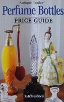 Antique Trader Perfume Bottles Price Guide