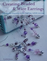 Creating Beaded & Wire Earrings
