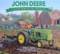 John Deere - Yesterday & Today