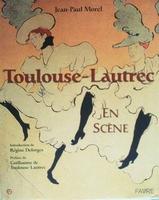 Toulouse Lautrec en scene