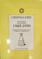 Val Saint Lambert catalogue 1945-50 (verres et vaisselles)