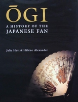 Ogi : A History of the Japanese Fan