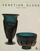 Venetian Glass 1890-1990