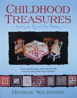 Childhood Treasures : Doll Quilts By and For Children
