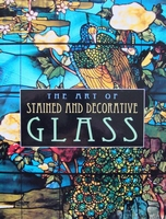 The Art of Stained and Decorative Glass