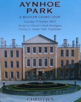 Christie's Auction Catalog : Aynhoe Park a modern grand tour